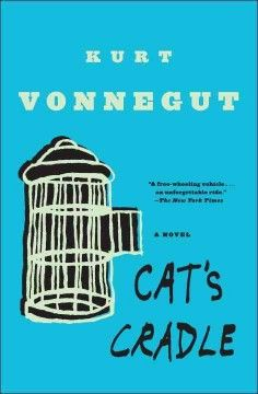 """Celebrate the Kurt Vonnegut Library's """"Year of Vonnegut"""" with *Cat's Cradle*! -Mike, Reference Associate CountyCat - Title: Cat's cradle"""