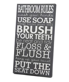 Twelve Timbers Gray & White Bathroom Rules Wall Sign | zulily