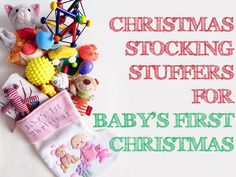 Christmas Stocking Stuffers for Baby's First Christmas