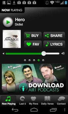 Air1 is the Positive Alternative featuring artists such as Switchfoot, TobyMac, and Skillet. Air1 is a not-for-profit, listener supported Christian music radio network devoted to sharing the hope of Jesus in an authentic way.<p>Download the Air1 app to listen, receive the Verse of the Day, and look up song lyrics.<p>For Use on Android Smart Phones only.