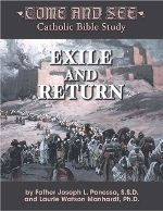 Come and See: Exile and Return $24.95 USD.  In this study, Tobit, Judith, Esther, Ezra, Nehemiah, and 1 and 2 Maccabees tell us about the ways in which God worked in the lives of the Jewish people as they returned from their exile in Babylon.In this study, Tobit, Judith, Esther, Ezra, Nehemiah, and 1 and 2 Maccabees tell us about the ways in which God worked in the lives of the Jewish people as they returned from their exile in Babylon.