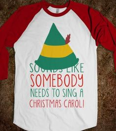 Elf - Somebody Needs A Christmas Carol - Winter Cheer - Skreened T-shirts, Organic Shirts, Hoodies, Kids Tees, Baby One-Pieces and Tote Bags