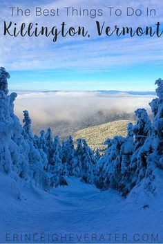 Travel Killington, Vermont: See the best things to do when in Killington Vermont. #TravelTips #Wanderlust #TravelBlog