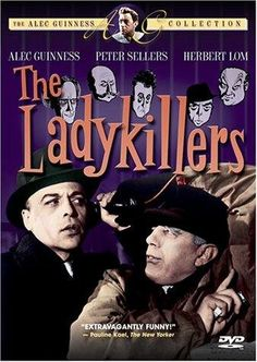The Ladykillers (1955)  Five diverse oddball criminal types planning a bank robbery rent rooms on a cul-de-sac from an octogenarian widow under the pretext that they are classical musicians.  Alec Guinness, Peter Sellers, Herbert Lom