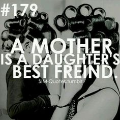 So true! My mom and my daughter are definitely my Rock