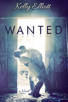 Wanted by Kelly Elliott (@author_kelly)