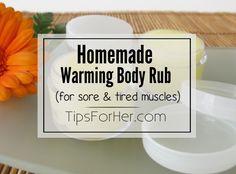 Warming Body Rub Recipe