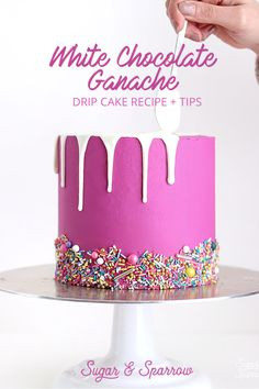 Chocolate Ganache Drip Cake Recipe My favorite recipe for drip cakes with white chocolate ganache all my best tips for success Sugar Sparrow My favorite recipe for dri. Cake Decorating Techniques, Cake Decorating Tutorials, Cookie Decorating, Cake Decorating Frosting, Cake Decorating For Beginners, Birthday Cake Decorating, Drip Cake Recipes, Frosting Recipes, Dessert Recipes