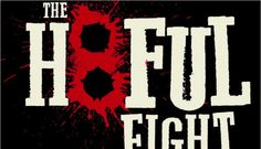 'The Hateful Eight' A Look at the Films, Characters, and Ideas That Might Shape the New Quentin Tarantino Western Sci Fi Movies, New Movies, Good Movies, Movies And Tv Shows, 2015 Movies, Quentin Tarantino, Tarantino Films, The Hateful Eight, Full Cast