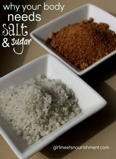 Why Your Body Needs Salt & Sugar - Girl Meets Nourishment