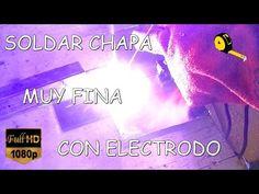COMO SOLDAR CHAPA FINA CON ELECTRODO - YouTube Full Hd 1080p, Welding, Metal Art, Youtube, Digital, Html, Christ, Couple Things, Soldering