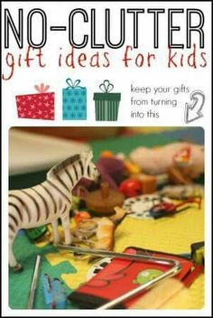 No clutter Gift ideas for kids