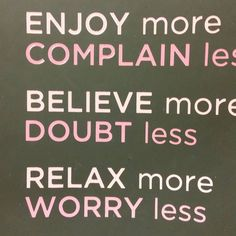 We are in need of a priority shift. Priorities, Keep Calm, No Worries, Believe, Encouragement, Relax, Stay Calm