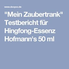 """Mein Zaubertrank"" Testbericht für Hingfong-Essenz Hofmann's 50 ml"
