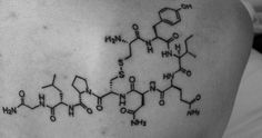 The molecular structure of Oxytocin. I want this as my first tattoo. This is the chemical released into your body when you fall in love.