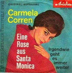 "Carmela Corren - ""Eine Rose aus Santa Monica"", german preselection for the Eurovision Song Contest 1962, place 8"