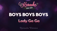 Lady Gaga - Boys Boys Boys (Karaoke Version)