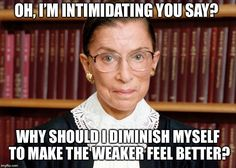 Image tagged in ruth bader ginsberg Wise Inspirational Quotes, Witty Quotes, Motivational Quotes, Powerful Women Quotes, Strong Women Quotes, Woman Quotes, Life Quotes, Ruth Bader Ginsburg Quotes, Justice Ruth Bader Ginsburg