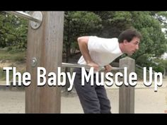 The baby muscle up! Go do it.