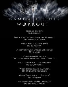 drift-away-with-me:    My Game of Thrones workout to help make my favorite show even better!
