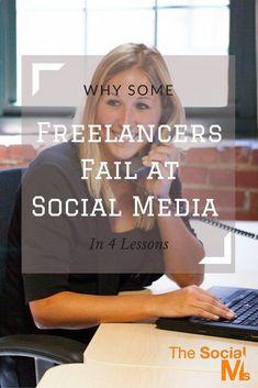 Why Some Freelancers Fail at Social Media