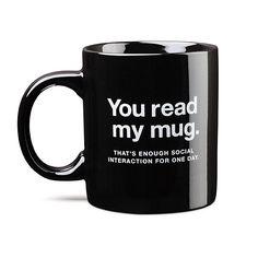 Enough Social Interaction Mug