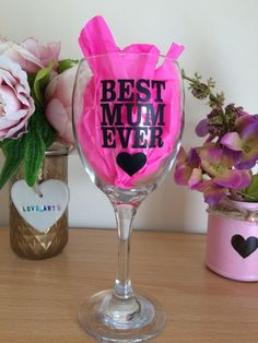 mothers day wine glass quote best mum ever glasses drinking by LoveartsGifts on Etsy