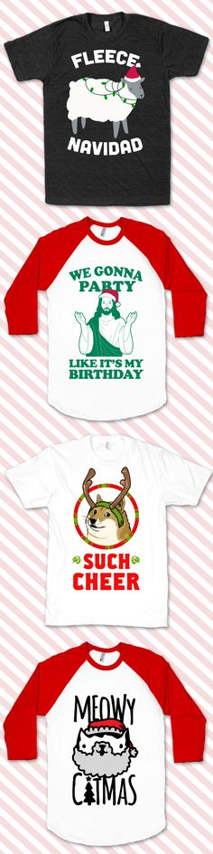 Celebrate Christmas time with all of these funny shirt designs. Perfect for gifts this season! Tacky Christmas, Funny Christmas Shirts, Merry Christmas, Christmas In July, Christmas Humor, Christmas Sweaters, Xmas Pjs, Christmas Outfits, Christmas Fashion
