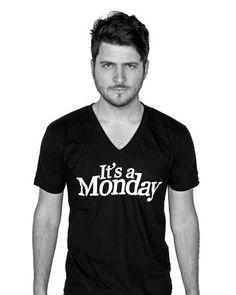 It's a Monday. I've got nothing. I'm scotch tape I'm so clear of anything. It's a Monday.