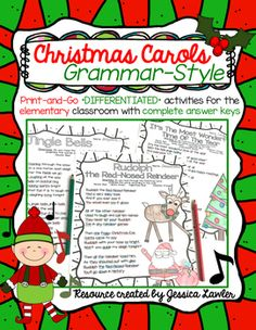 """""""Christmas Carols...Grammar Style"""" is a fun and festive holiday activity that keeps students engaged and gives them practice identifying parts of speech in a very real-world, tangible way. DIFFERENTIATED ACTIVITY: This packet includes 3 Christmas Carols (Jingle Bells, Rudolph the Red-Nosed Reindeer, and It's the Most Wonderful Time of the Year) for your students to read and identify the different parts of speech."""