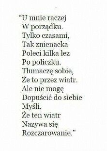 Rozczarowanie Mood Quotes, Poetry Quotes, True Quotes, Motto, Funny Quotes About Life, Funny Life, Life Humor, True Stories, Quotations