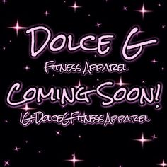 Follow me on IG @dolcegfitnessapparel and on FB Dolce G fitness apparel!!! See you soon fitfam!