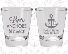 Hey, I found this really awesome Etsy listing at https://www.etsy.com/listing/456995418/love-anchor-the-soul-shot-glasses