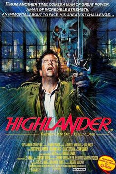 Highlander movie poster--back when films were huge events and you got surprised when you saw the content on the screen for the first time.