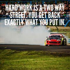Hard work always pays off. Two Way Street, Hard Work, Inspire
