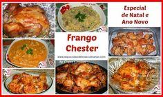 Espaço das delícias culinárias: Receitas com Frango, Chester, Farofa...