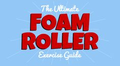 Looking for some amazing foam roller exercises? Check out our helpful guide for pictures, videos, and tutorials on how to do every stretch in the book.