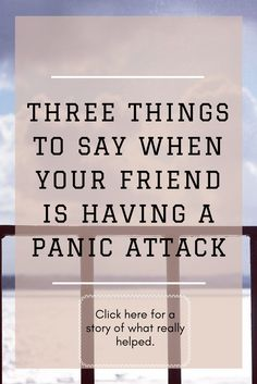 how to respond to my anxious friend, panic attack, story of panic attack