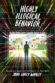 Highly Illogical Behavior, John Corey Whaley (This Week's Hottest Book Releases: May 8 — May 14)