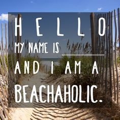 Tag your #beachaholic friend in the comments below!