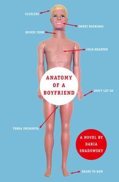 anatomy of a boyfriend by snadowsky