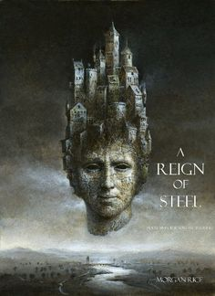 A Reign of Steel (Book #11 in the Sorcerer's Ring) by Morgan Rice, http://www.amazon.com/dp/B00HZCQWIU/ref=cm_sw_r_pi_dp_dUJiub066N3XF