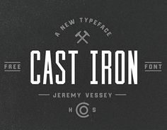 """Check out new work on my @Behance portfolio: """"Cast Iron (Free Typeface)"""" http://on.be.net/1MosF9v"""