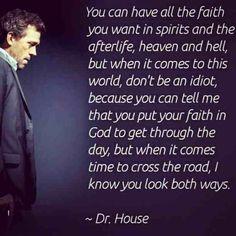 dr. house on faith