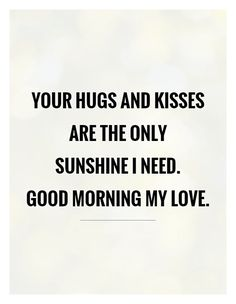 Good morning love quotes (beauty quotes for him) Good Morning Handsome, Good Morning Quotes For Him, Good Morning My Love, Good Morning Texts, Good Morning Sunshine, Love Quotes For Him, Morning Messages, Good Morning Beautiful Images, Morning Images