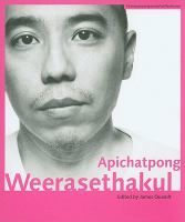 Apichatpong Weerasethakul / edited by James Quandt http://encore.fama.us.es/iii/encore/record/C__Rb2591647?lang=spi