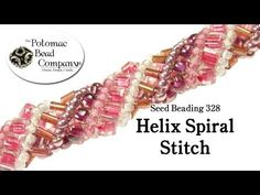 Video:  Seed Bead 328 - Helix Spiral Stitch Bracelet - The Potomac Bead Company. #Seed #Bead #Tutorials