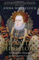 Elizabeth's Bedfellows: An Intimate History of the Queen's Court By Anna Whitelock - Elizabeth I acceded to the throne in 1558, restoring the Protestant faith to England. At the heart of the new queen's court lay Elizabeth's bedchamber, closely guarded by the favoured women who helped her dress, looked after her jewels and shared her bed. Elizabeth's private life was of public, political concern. Her bedfellows were witnesses to the face and body beneath the make-up and elaborate ...