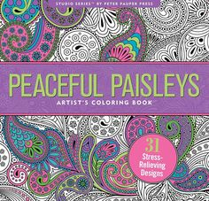 Adult Coloring Book Peaceful Paisleys Page 31 Stress Relieving Creativity Art