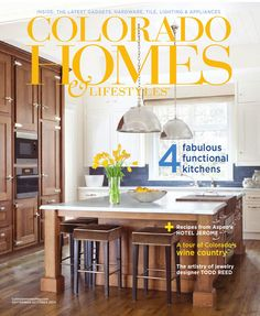 Colorado Homes & Lifestyles September October 2014  Fabulous Functional Kitchens